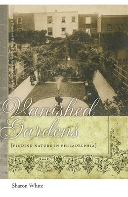 Vanished Gardens PDF