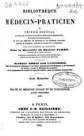 Bibliothèque du médecin-praticien ou Résumé général de tous les ouvrages de clinique médicale et chirurgicale ... publiés en France et a l'étranger: Volume15