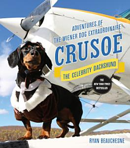 Crusoe  the Celebrity Dachshund Book