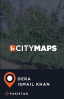 City Maps Dera Ismail Khan Pakistan