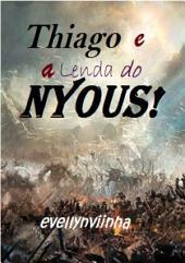 Tiago E A Lenda Do Nyous