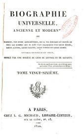 Biographie universelle, ancienne et moderne: Volume26