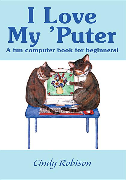 Download I Love My  Puter Book