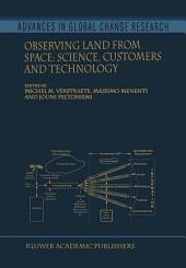 Observing Land from Space: Science, Customers and Technology