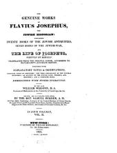 The Genuine Works of Flavius Josephus, the Jewish Historian: Containing Twenty Books of the Jewish Antiquities, Seven Books of the Jewish War, and the Life of Josephus, Volume 2