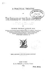 A Practical Treatise on the Diseases of the Hair and Scalp