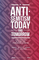 Antisemitism Today and Tomorrow