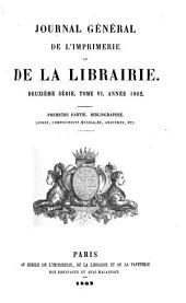 Journal général de l'imprimerie et de la librairie: Volume6,Numéro1