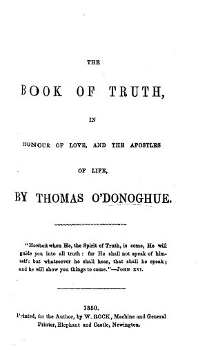 The Book of Truth  in Honour of Love and the Apostles of Life   Ideas on Mutual Instruction  The Sacramental Power of Truth