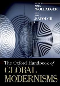 The Oxford Handbook of Global Modernisms PDF