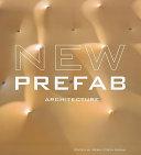 Le nouveau préfabriqué : architecture