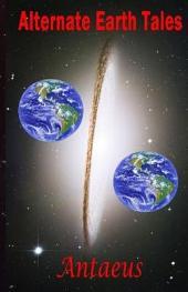 Alternate Earth Tales