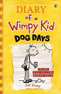 Dog Days  Diary Of A Wimpy Kid  Bk4