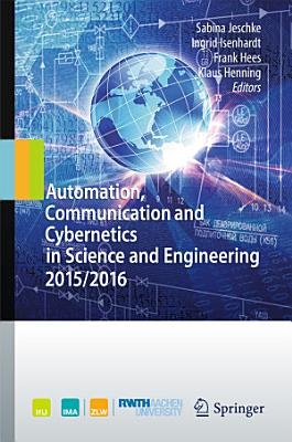Automation  Communication and Cybernetics in Science and Engineering 2015 2016 PDF