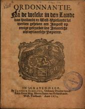 Ordonnantie, na de welcke in den Lande van Hollandt en West-Vrieslandt sal werden geheven een impost op eenige gedruckte soo inlantsche als uytlantsche papieren: Volume 1