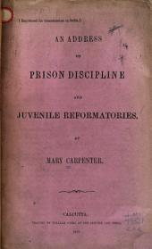 An Address on Prison Discipline and Juvenile Reformatories