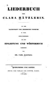 Liederbuch der Clara Hätzlerin: Aus der Handschrift des Böhmischen Museums zu Prag