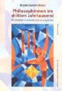 Philosophinnen im dritten Jahrtausend PDF
