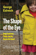 The Shape Of The Eye Book PDF