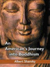 An American's Journey into Buddhism