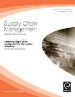 Exploring Supply Chain Management in the Creative Industries PDF