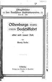 Oldenburgs Seeschiffahrt in alter und neuer Zeit