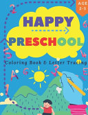 Happy Preschool Coloring Book & Letter Tracing