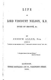 Life of Lord Viscount Nelson, K.B.