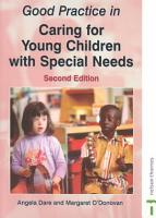 Good Practice in Caring for Young Children with Special Needs PDF