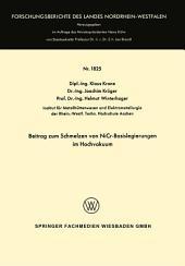 Beitrag zum Schmelzen von NiCr-Basislegierungen im Hochvakuum