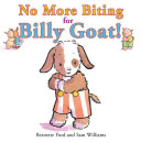 No More Biting for Billy Goat  Book