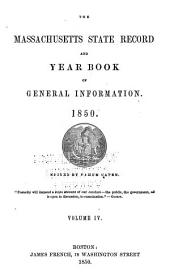 The Massachusetts state record: New England register, and year book of general information, Volume 4