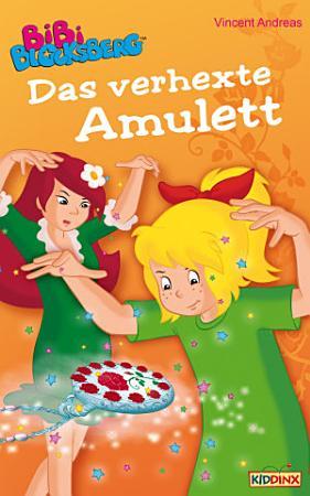 Bibi Blocksberg   Das verhexte Amulett PDF