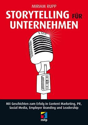 Storytelling f  r Unternehmen PDF