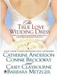 The True Love Wedding Dress Book PDF