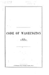 Code of Washington Containing All Acts of a General Nature