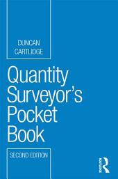 Quantity Surveyor's Pocket Book: Edition 2