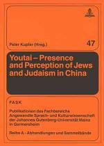 Youtai - Presence and Perception of Jews and Judaism in China