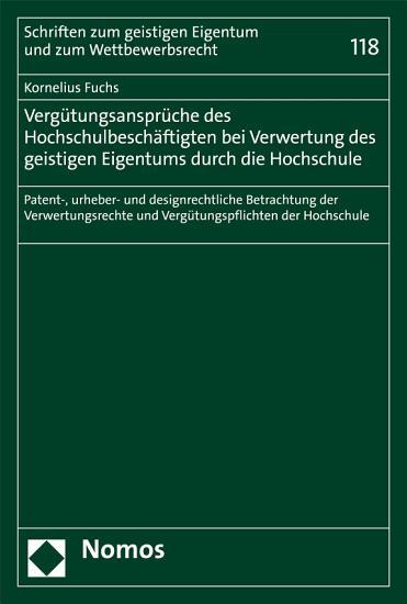Verg  tungsanspr  che des Hochschulbesch  ftigten bei Verwertung des geistigen Eigentums durch die Hochschule PDF