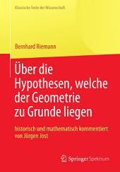 """Bernhard Riemann """"Über die Hypothesen, welche der Geometrie zu Grunde liegen"""""""