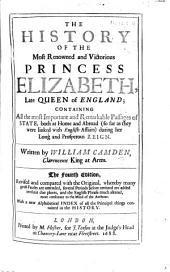 The History of the Most Renowned and Victorious Princess Elizabeth ... The Fourth Edition, Etc. [With an Engraved Portrait.]