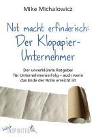 Not macht erfinderisch  Der Klopapier Unternehmer PDF