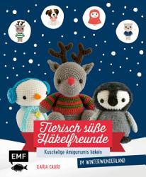 Tierisch s    e H  kelfreunde im Winterwunderland PDF
