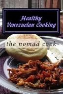 Healthy Venezuelan Cooking Book PDF