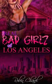 The Real Bad Girlz of Los Angeles