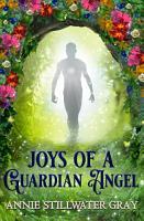 Joys Of A Guardian Angel PDF