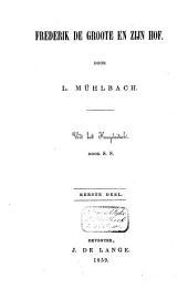 Frederik de Groote en zijn hof: Volume 1