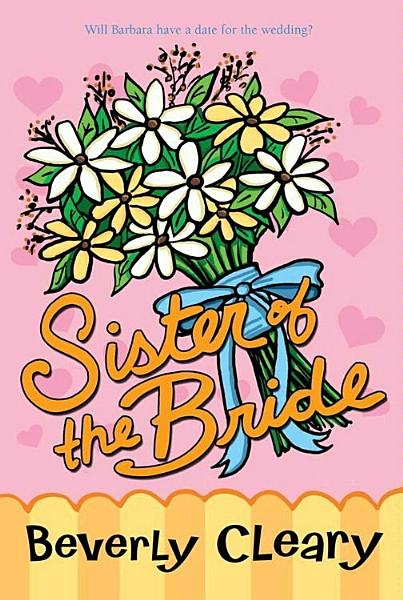 Download Sister of the Bride Book