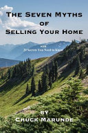 The Seven Myths of Selling Your Home