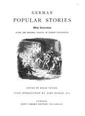 German Popular Stories: With Illustrations After the Original Designs of George Cruikshank